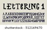 lettering font. vintage... | Shutterstock .eps vector #512169670