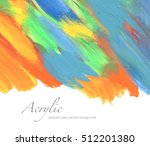 abstract color acrylic painted... | Shutterstock . vector #512201380