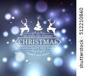 merry christmas label. vintage... | Shutterstock .eps vector #512210860