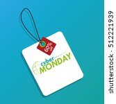 isolated cyber monday label on... | Shutterstock .eps vector #512221939