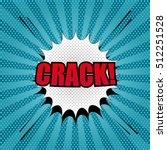 comic crack template with white ... | Shutterstock .eps vector #512251528