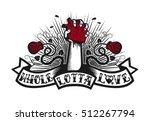 whole lotta love  tattoo style... | Shutterstock .eps vector #512267794