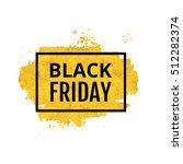 black friday design. black text ... | Shutterstock .eps vector #512282374