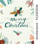 vintage merry christmas and... | Shutterstock .eps vector #512302036