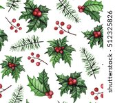 watercolor holly and pine... | Shutterstock . vector #512325826