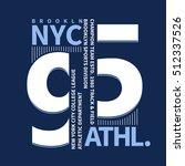 new york brooklyn sport wear... | Shutterstock .eps vector #512337526