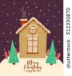 winter house. christmas... | Shutterstock .eps vector #512350870