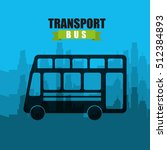 transport bus vehicle icon... | Shutterstock .eps vector #512384893