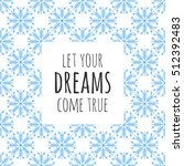 pattern with snowflakes.... | Shutterstock .eps vector #512392483