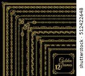 golden vintage corner borders... | Shutterstock .eps vector #512422648