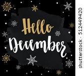 modern calligraphy style winter ... | Shutterstock .eps vector #512449420