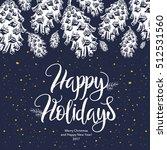 winter card. the lettering  ... | Shutterstock .eps vector #512531560