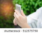 closeup of woman hands using... | Shutterstock . vector #512575750