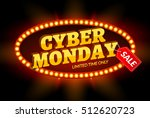 cyber monday sale retro light... | Shutterstock .eps vector #512620723