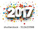 2017 white sign with colour... | Shutterstock .eps vector #512623588