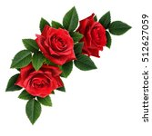 Stock photo red rose flowers corner arrangement isolated on white 512627059
