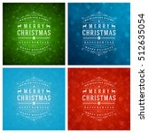 christmas greeting cards... | Shutterstock .eps vector #512635054