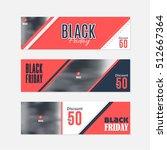 black friday sale website... | Shutterstock .eps vector #512667364