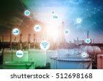 smart refinery factory and... | Shutterstock . vector #512698168