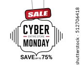 cyber monday sale inscription... | Shutterstock .eps vector #512706418