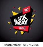 black friday sale banner. black ...   Shutterstock .eps vector #512717356