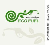 eco fuel. symbolic sprout plant ... | Shutterstock .eps vector #512779708