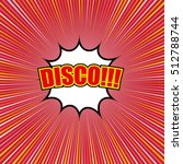 comic disco template with...   Shutterstock .eps vector #512788744