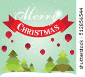 christmas card with christmas... | Shutterstock .eps vector #512856544