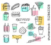 fast food hand drawn icons | Shutterstock .eps vector #512862328
