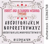 Script. Font. Typeface. Robert and Alexandra wedding vintage script font. Vector typeface for labels and any type designs