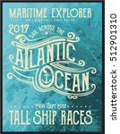 vintage nautical graphics and... | Shutterstock .eps vector #512901310