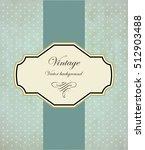 vintage frame vector background | Shutterstock .eps vector #512903488