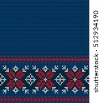 knitted christmas and new year... | Shutterstock .eps vector #512934190