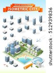 build your own isometric city.... | Shutterstock .eps vector #512939836