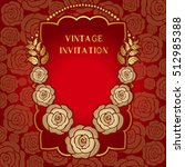 vintage invitation card with... | Shutterstock .eps vector #512985388