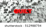 Quilt    Red Text On Typograph...