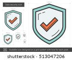 data security vector line icon... | Shutterstock .eps vector #513047206