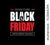 black friday sale inscription... | Shutterstock .eps vector #513064294