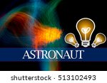 Hand Writing Astronaut  With...