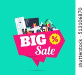 big sale electronics household... | Shutterstock .eps vector #513106870