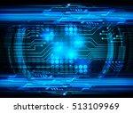 future technology  blue cyber... | Shutterstock .eps vector #513109969