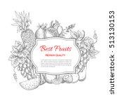 best fruits poster. vector... | Shutterstock .eps vector #513130153