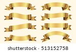 set of golden ribbons on beige... | Shutterstock .eps vector #513152758
