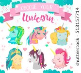 set of magic unicorns   cute... | Shutterstock .eps vector #513157714