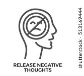 release negative thoughts thin... | Shutterstock .eps vector #513169444
