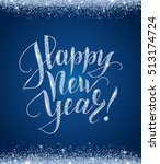 happy new year card with... | Shutterstock .eps vector #513174724