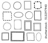 hand drawn doodle frames ... | Shutterstock . vector #513297940