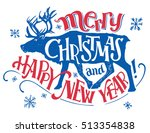 merry christmas and happy new... | Shutterstock .eps vector #513354838