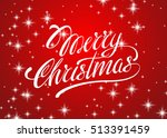 beautiful text design of merry... | Shutterstock .eps vector #513391459