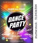 night dance party poster... | Shutterstock .eps vector #513436504